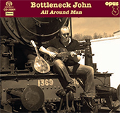 An All Around Man - Bottleneck John